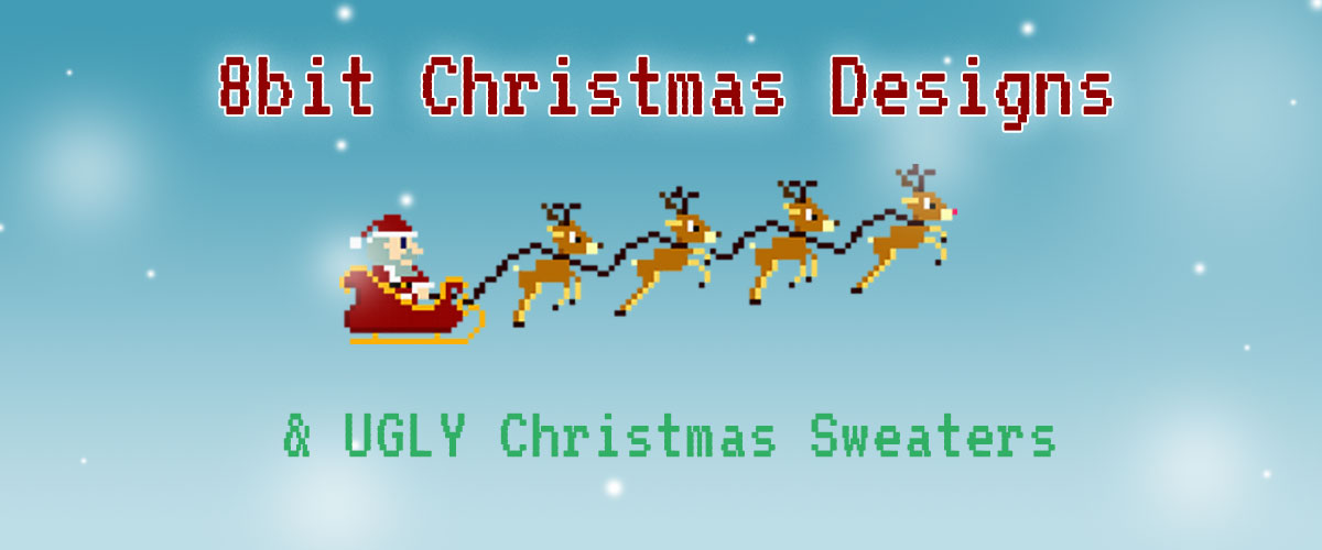 8bit Christmas Santa and reindeer design and ugly Christmas sweaters.
